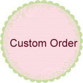 Custom Order #2